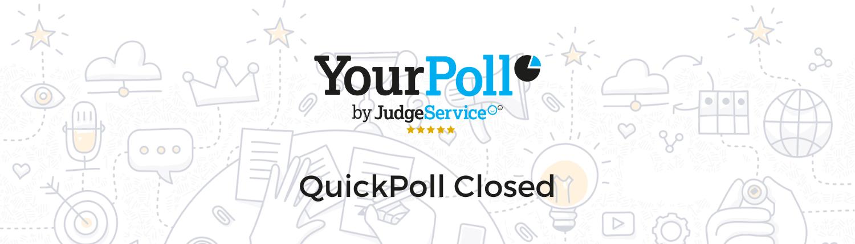 QuickPoll Closed